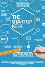 Movies Every Entrepreneur Should Watch the startup kids documentary